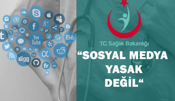 """Bakanlık: """"Sağlık Personeline Sosyal Medya Yasağı Yok"""""""