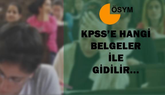 KPSS'ye Girerken Sınav Merkezine Hangi Belgeler Götürülür