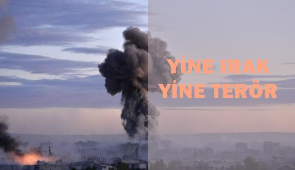 Yine Irak Yine Terör Yine Bombalı Saldırı