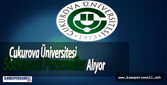 Çukurova Üniversitesi Sözleşmeli Personeller Alıyor