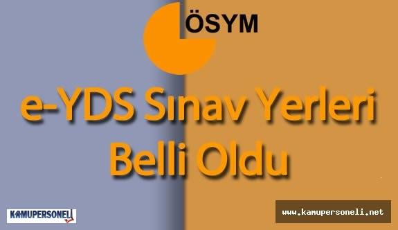 e-YDS Sınav Giriş Yerleri Belli Oldu ( Sınav Öncesi , e-Deneme sınavına girebilirsiniz)