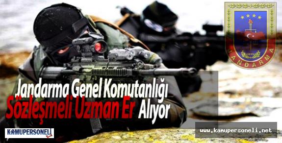 Jandarma Genel Komutanlığı Sözleşmeli Uzman Er Alıyor