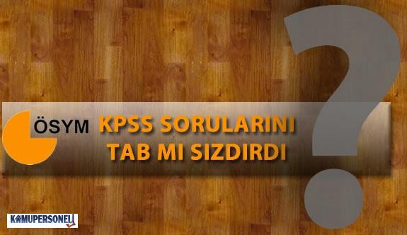 KPSS Soruları TAB Tarafından Mı Sızdırıldı?