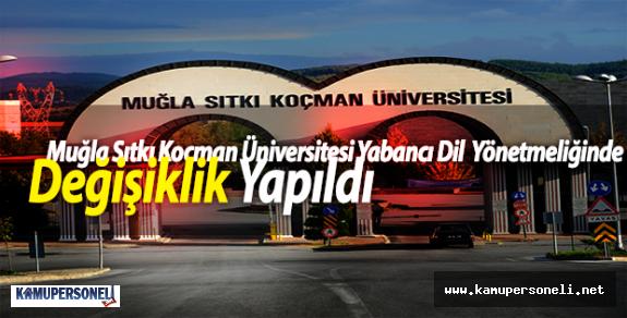Muğla Sıtkı Koçman Üniversitesi Yabancı Dil Yönetmeliğinde Değişiklik Yapıldı