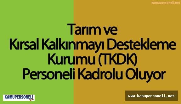 TKDK Personelinin Kadroya Geçişi İçin Çalışmalar Başlıyor