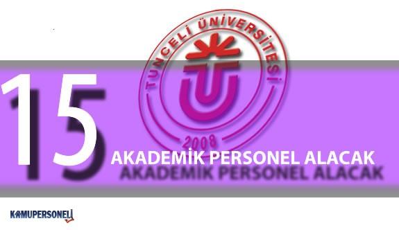 Tunceli Üniversitesi 15 Akademik Personel Alımı Gerçekleştirecek