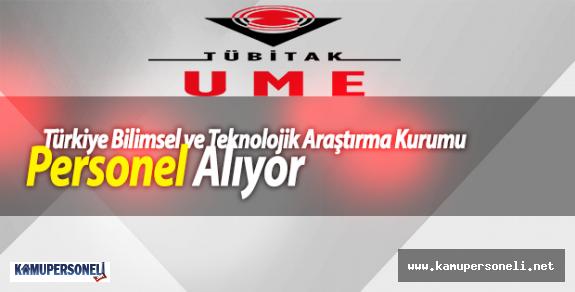 Türkiye Bilimsel ve Teknolojik Araştırma Kurumu Personel Alıyor