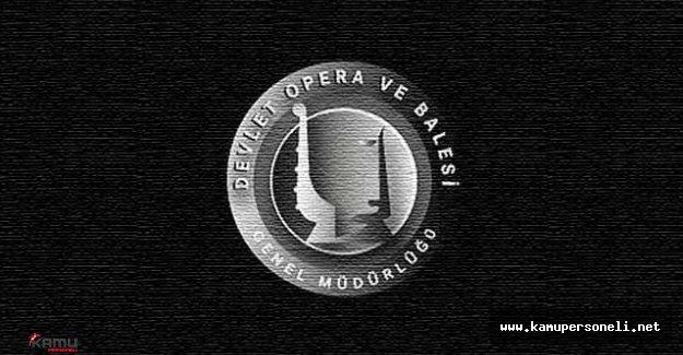 2016 Devlet Opera ve Balesi Sözleşmeli Personel Alım İlanı