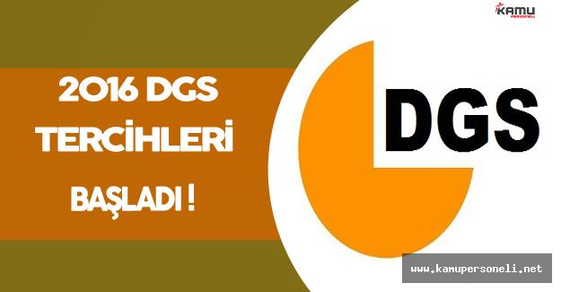 2016 DGS Tercih İşlemleri Başladı