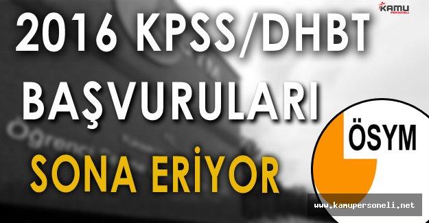 2016 KPSS DHBT Başvuruları Sona Eriyor