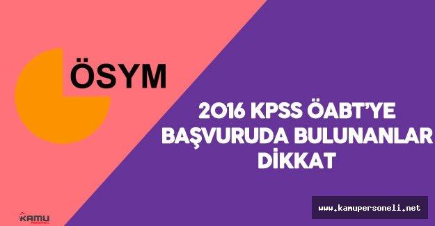 2016 KPSS ÖABT Başvuru Bilgilerini Güncellemek İsteyen Adaylar Dikkat!