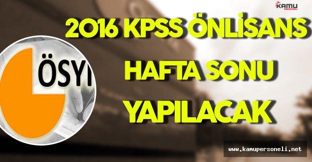 2016 KPSS Önlisans Hafta Sonu Yapılacak