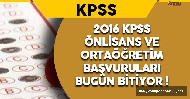 2016 KPSS Önlisans ve Ortaöğretim Başvuruları Sona Eriyor!
