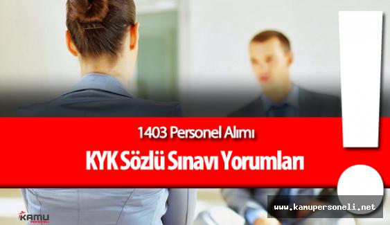 2016 KYK Personel Alımı Sözlü Sınavı ( Sorular, Cevaplar , Yorumlar )