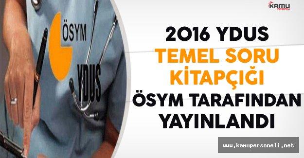 2016 YDUS Temel Soru Kirapçığı Yayınlandı
