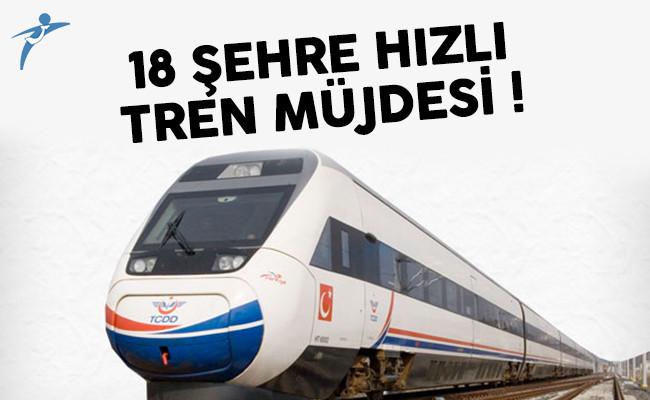 18 şehre hızlı tren müjdesi