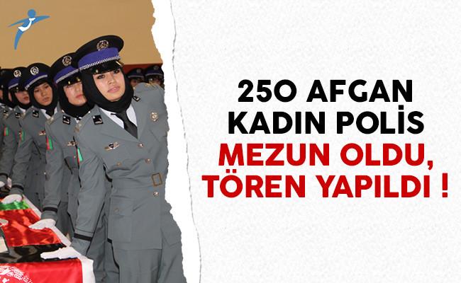 250 Afgan kadın polisin mezuniyet töreni yapıldı