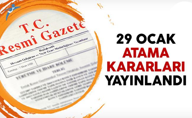 29 Ocak 2017 tarihli atama kararları Resmi Gazete'de yayınlandı