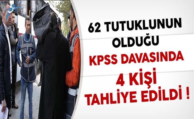 62 Tutuklunun Bulunduğu KPSS Davasında 4 Kişiye Tahliye !