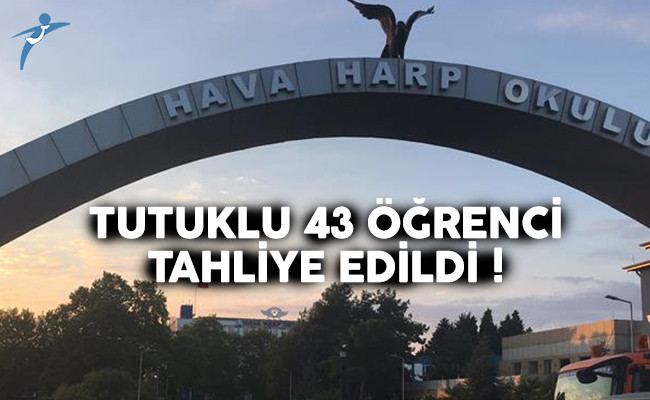 FETÖ'den tutuklu olan 43 Hava Harp Okulu öğrencisi tahliye edildi