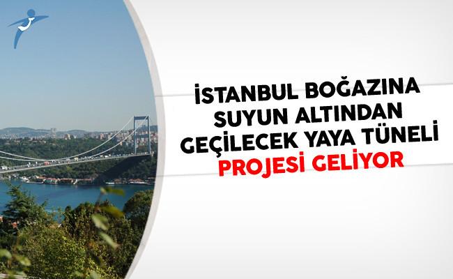 İstanbul Boğazına Suyun Altından Geçilecek Yaya Tüneli Projesi Geliyor