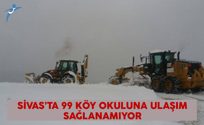 Sivas'ta 99 Köy Okuluna Ulaşım Sağlanamıyor