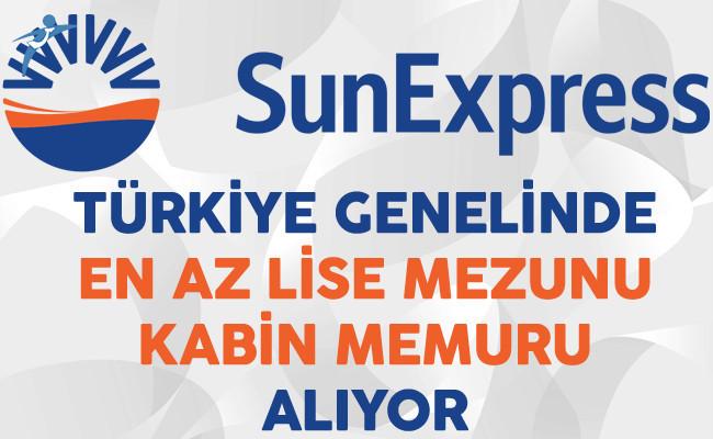 Sunexpress Türkiye Genelinde En Az Lise Mezunu Kabin Memuru Alıyor