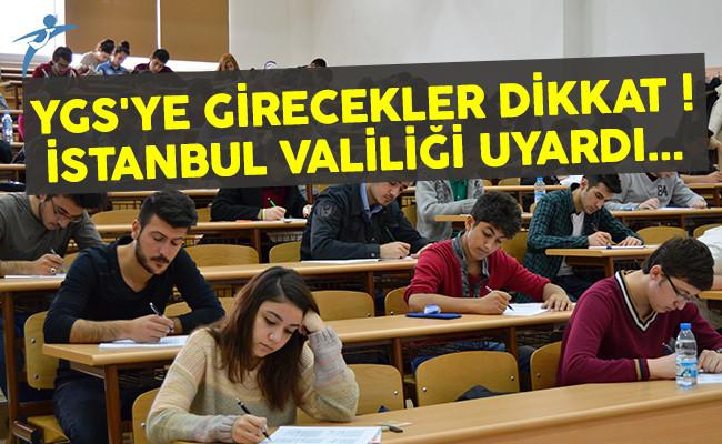 YGS'ye girecek öğrenciler dikkat ! İstanbul Valiliği uyardı...