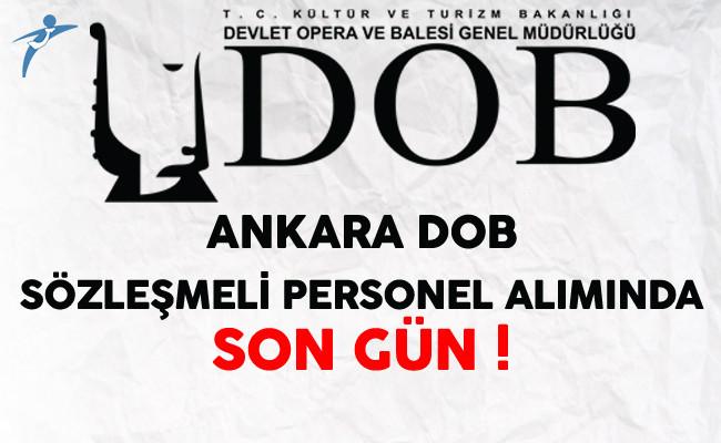Ankara DOB En Az Lise Mezunu Sözleşmeli Personel Alımında Son Gün !
