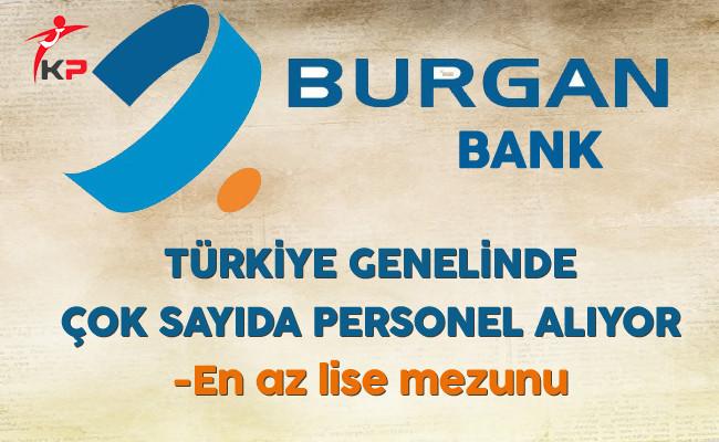 Burgan Bank Türkiye Genelinde Çok Sayıda Personel Alımı Yapıyor