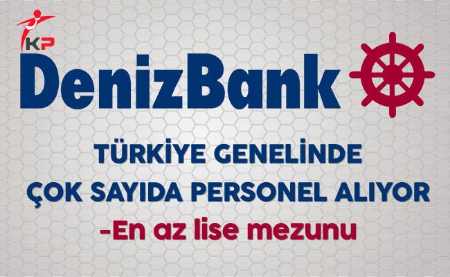 Denizbank Türkiye Genelinde Çok Sayıda Personel Alıyor