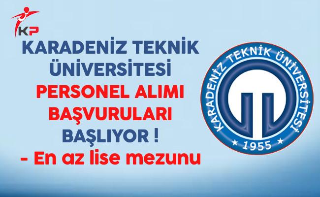 Karadeniz Teknik Üniversitesi Sözleşmeli Personel Alımı Başvuruları Başlıyor