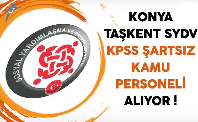 Konya Taşkent SYDV KPSS Şartsız Kamu Personeli Alıyor