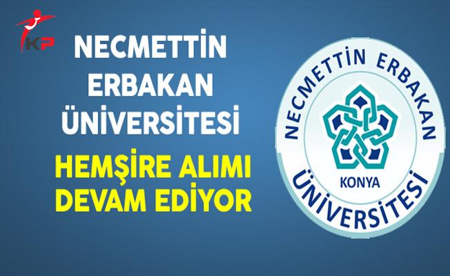Necmettin Erbakan Üniversitesi En Az Lise Mezunu Sözleşmeli Hemşire Alımı Devam Ediyor