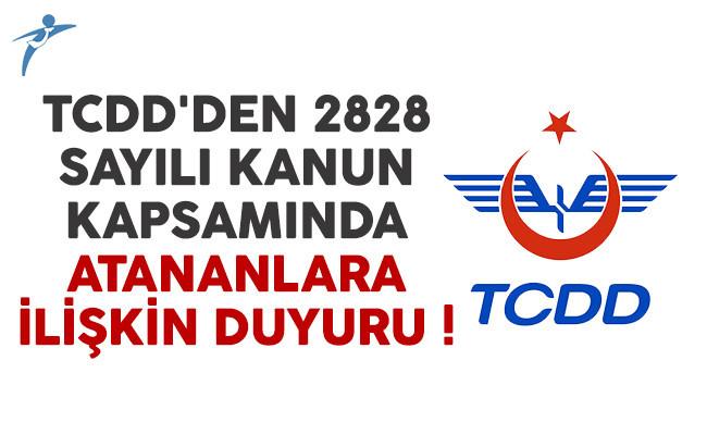 TCDD'den 2828 sayılı Kanun kapsamında atananlara ilişkin duyuru