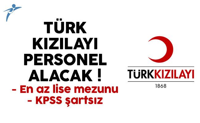 Türk Kızılayı personel alıyor