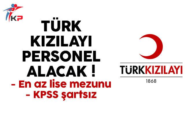 Türk Kızılayı personel alımı için yeni ilan yayınladı