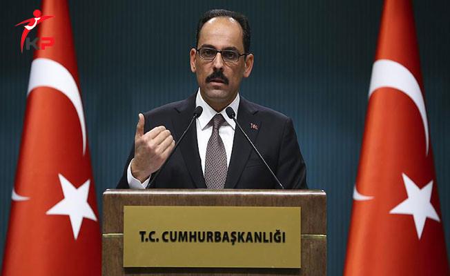 'Ulusal Güvenliğimizi Tehdit Eden Bir Unsur Varsa Türkiye Gereğini Yapar'
