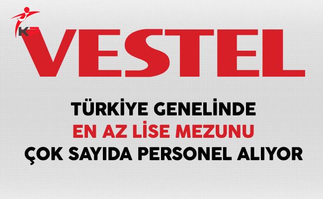 Vestel Türkiye Genelinde Çok Sayıda Personel Alıyor