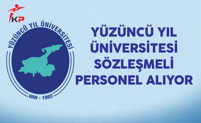 Yüzüncü Yıl Üniversitesi Sözleşmeli Personel Alıyor