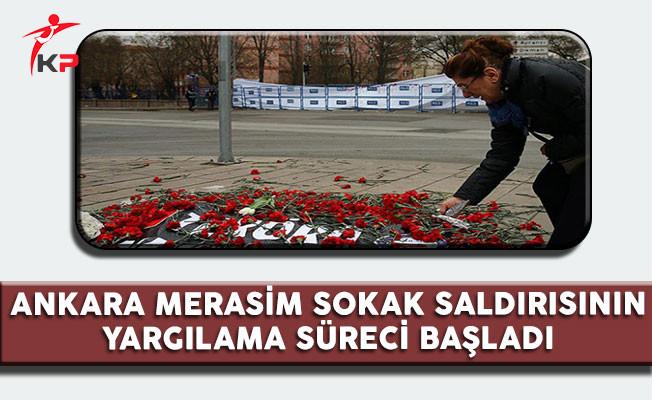 Ankara Merasim Sokak Saldırısının Davası Başladı
