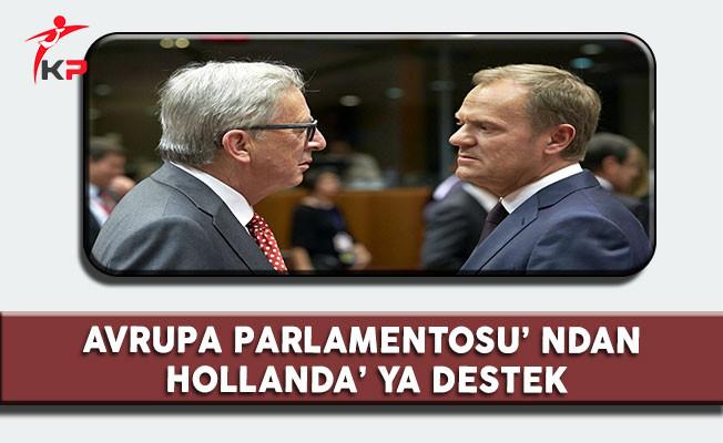 Avrupa Parlamentosu' ndan Hollanda' ya Destek