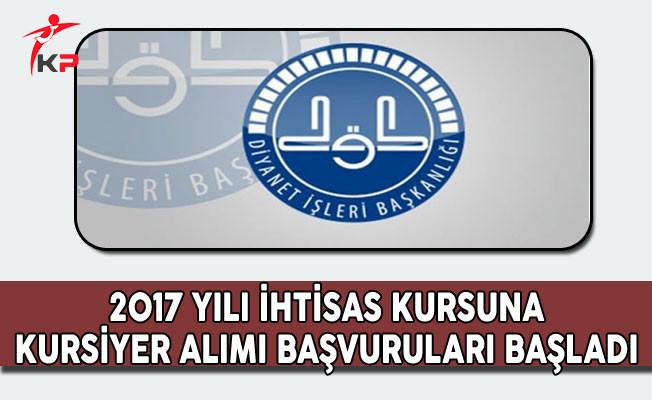 DİB 2017 Yılı İhtisas Kursuna Kursiyer Seçimi Başvuruları Başladı