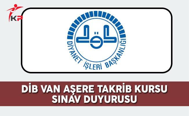 DİB Van Aşere Takrib Kursu Sınav Duyurusu