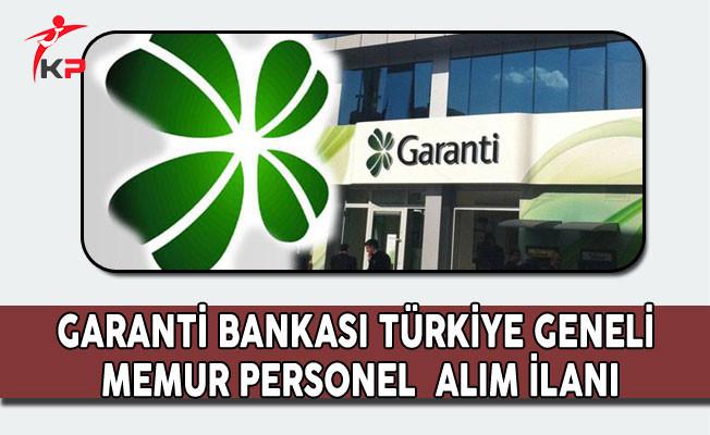 Garanti Bankası Memur Personel Alım İlanı