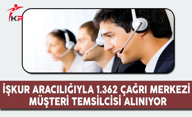 İşkur Aracılığıyla Türkiye Geneli 1362 Çağrı Merkezi Müşteri Temsilcisi Alınıyor