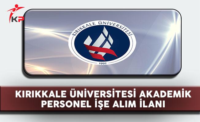 Kırıkkale Üniversitesi Personel Alım İlanı
