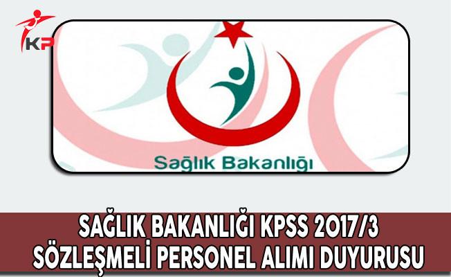 KPSS 2017/3 Sözleşmeli Sağlık Personeli Alımı Hakkında Duyuru