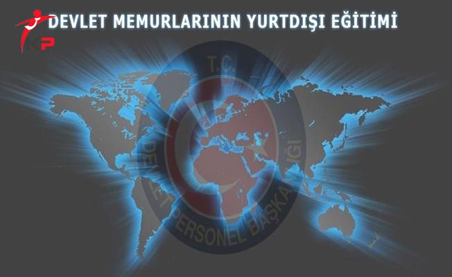 Memurların Yurt Dışı Eğitimi İçin Kontenjan Taleplerine Dikkat!