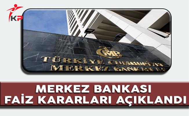 Merkez Bankası Tarafından Faiz Kararı Açıklandı
